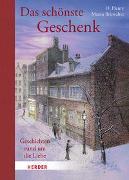 Cover-Bild zu Das schönste Geschenk. Geschichten rund um die Liebe von Henry, O.