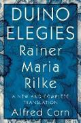 Cover-Bild zu Duino Elegies: A New and Complete Translation (eBook) von Rilke, Rainer Maria