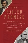 Cover-Bild zu The Failed Promise: Reconstruction, Frederick Douglass, and the Impeachment of Andrew Johnson (eBook) von Levine, Robert S.