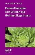 Cover-Bild zu Pesso-Therapie: Das Wissen zur Heilung liegt in uns (eBook) von Schrenker, Leonhard
