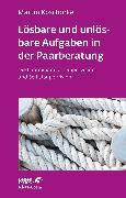 Cover-Bild zu Lösbare und unlösbare Aufgaben in der Paarberatung (eBook) von Koschorke, Martin