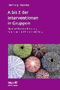 Cover-Bild zu A bis Z der Interventionen in Gruppen (eBook) von Hansen, Hartwig