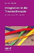 Cover-Bild zu Integration in der Traumatherapie (eBook) von Peichl, Jochen