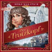 Cover-Bild zu Der Trotzkopf (Audio Download)