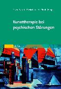 Cover-Bild zu Kunsttherapie bei psychischen Störungen von Spreti, Flora von (Hrsg.)