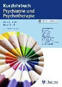 Cover-Bild zu Kurzlehrbuch Psychiatrie und Psychotherapie (eBook) von Bäuml, Josef