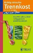 Cover-Bild zu Richtig einkaufen Trennkost (eBook) von Heintze, Thomas M.