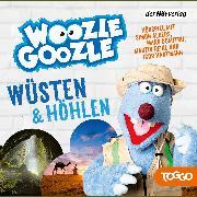 Cover-Bild zu Woozle Goozle - Wüsten & Höhlen (Audio Download) von Reinl, Martin (Gelesen)