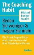 Cover-Bild zu The Coaching Habit von Bungay Stanier, MIchael