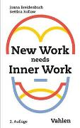Cover-Bild zu New Work needs Inner Work von Breidenbach, Joana