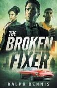 Cover-Bild zu The Broken Fixer von Dennis, Ralph