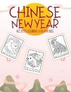 Cover-Bild zu Chinese New Year Activity Coloring Book For Kids von Devon, Alice