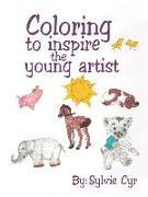 Cover-Bild zu Coloring to Inspire the Young Artist von Cyr, Sylvie