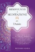 Cover-Bild zu Mindfulness e Meditazione per l' Ansia von Asana, Richard