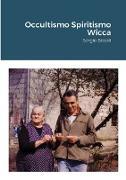 Cover-Bild zu Occultismo Spiritismo Wicca von Bissoli, Sergio