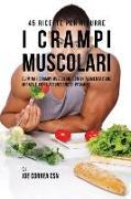 Cover-Bild zu 45 Ricette per ridurre i crampi muscolari von Correa, Joe
