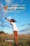 Cover-Bild zu 46 Ricette per contribuire a ridurre i crampi mestruali von Correa, Joe