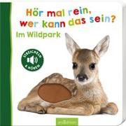 Cover-Bild zu Hör mal rein, wer kann das sein - Im Wildpark