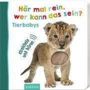 Cover-Bild zu Hör mal rein, wer kann das sein? - Tierbabys