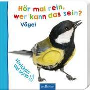Cover-Bild zu Hör mal rein, wer kann das sein? Vögel