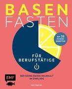 Cover-Bild zu Basenfasten für Berufstätige von Peschel, Pepe