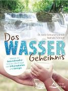 Cover-Bild zu Das Wasser-Geheimnis von Schmidt, Dr. med. Edmund