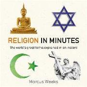 Cover-Bild zu Weeks, Marcus: Religion in Minutes