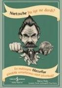 Cover-Bild zu Weeks, Marcus: Nietzsche Bu Ise Ne Derdi
