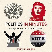 Cover-Bild zu Weeks, Marcus: Politics in Minutes