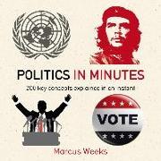 Cover-Bild zu Weeks, Marcus: Politics in Minutes (eBook)