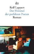 Cover-Bild zu Lappert, Rolf: Der Himmel der perfekten Poeten