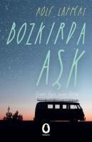 Cover-Bild zu Lappert, Rolf: Bozkirda Ask