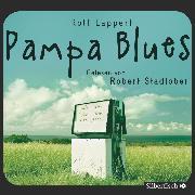 Cover-Bild zu Lappert, Rolf: Pampa Blues (Audio Download)