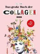 Cover-Bild zu Das große Buch der Collagen von Rivans, Maria