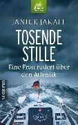 Cover-Bild zu Jakait, Janice: Tosende Stille (eBook)
