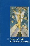 Cover-Bild zu Il Tarocco Tarot Thoth di Aleister Crowley IT von Crowley, Aleister