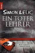 Cover-Bild zu Lelic, Simon: Ein toter Lehrer