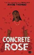 Cover-Bild zu Concrete Rose von Thomas, Angie