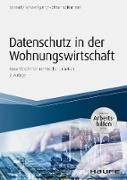 Cover-Bild zu Datenschutz in der Wohnungswirtschaft - inkl. Arbeitshilfen online (eBook) von Schmidt, Fritz