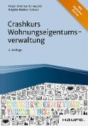 Cover-Bild zu Crashkurs Wohnungseigentumsverwaltung (eBook) von Schnabel, Peter-Dietmar