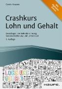 Cover-Bild zu Crashkurs Lohn und Gehalt - inkl. Arbeitshilfen online (eBook) von Hausen, Carola