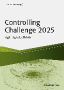 Cover-Bild zu Controlling Challenge 2025 (eBook) von Gleich, Ronald (Hrsg.)