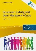 Cover-Bild zu Business-Erfolg mit dem Netzwerk-Code (eBook) von Hahl, Michael Hans