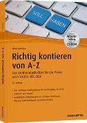 Cover-Bild zu Richtig Kontieren von A-Z - inkl. Arbeitshilfen online und CD-ROM von Goldstein, Elmar
