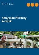 Cover-Bild zu Anlagenbuchhaltung kompakt von Goldstein, Elmar