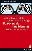 Cover-Bild zu Paartherapie und Identität von Brandl-Nebehay, Andrea (Hrsg.)
