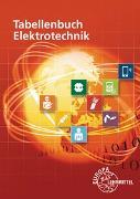 Cover-Bild zu Tabellenbuch Elektrotechnik von Häberle, Gregor