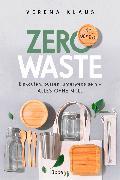 Cover-Bild zu Zero Waste - so geht's (eBook) von Klaus, Verena