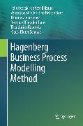 Cover-Bild zu Hagenberg Business Process Modelling Method (eBook) von Freudenthaler, Bernhard