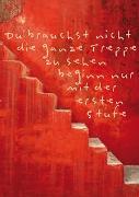 Cover-Bild zu Weisheits-Postkarte: Du brauchst nicht die ganze Treppe zu sehen beginn nur mit der ersten Stufe von ZintenZ